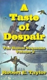 A Taste Of Despair (The Humal Sequence, #2)