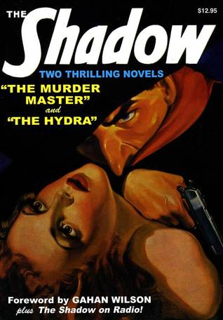 The Murder Master / The Hydra (The Shadow, #4)