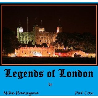 Legends of London - Abridged Edition (The Legends Collection)