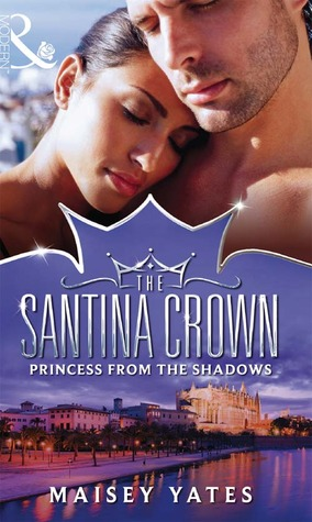 Princess From The Shadows (The Santina Crown, #6)