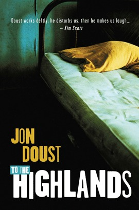 To the Highlands by Jon Doust