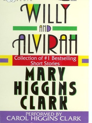 Willy and Alvirah by Mary Higgins Clark