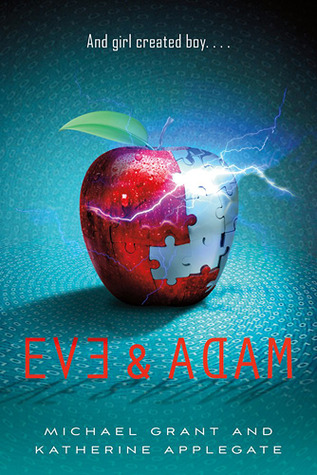 Eve & Adam by Michael  Grant