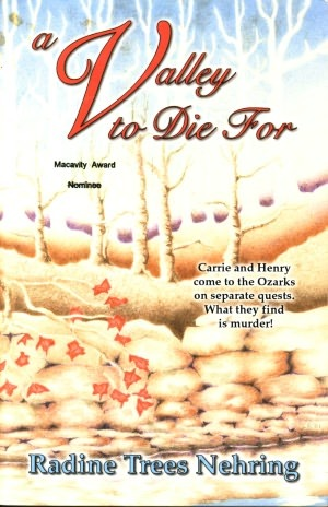 A Valley to Die for by Radine Trees Nehring