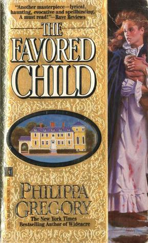 The Favored Child (Wideacre, #2)