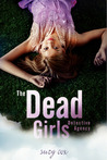 The Dead Girls Detective Agency (The Dead Girls Detective Agency #1)