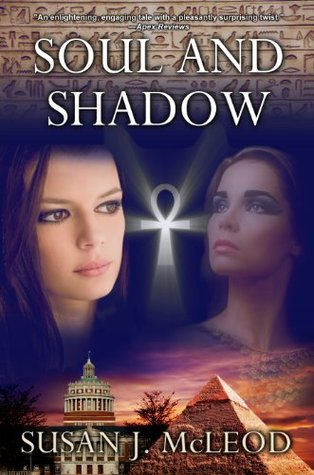 Soul and Shadow by Susan J. McLeod