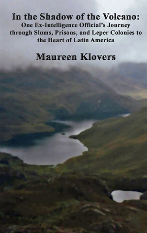 In the Shadow of the Volcano by Maureen Klovers