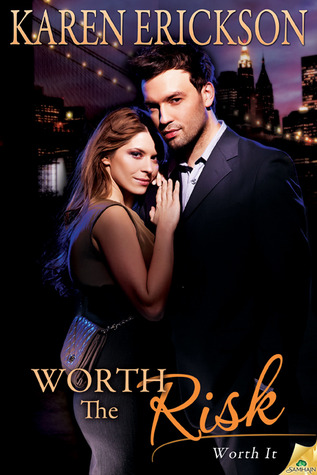 Worth the Risk (Worth It, #2)
