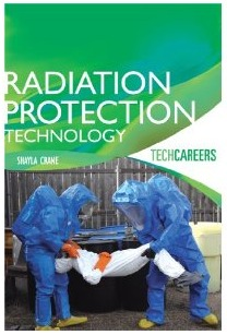 Radiation Protection Technology by Shayla Crane