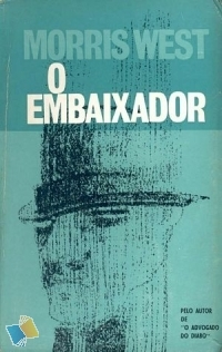 O Embaixador by Morris L. West