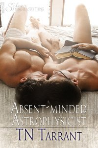 Absent-Minded Astrophysicist by T.N. Tarrant