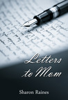 Letters to Mom