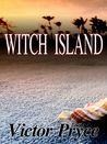 Witch Island or Killing Me With Kindness