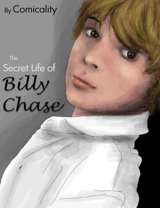 The Secret Life Of Billy Chase (The Secret Life of Billy Chase #3)