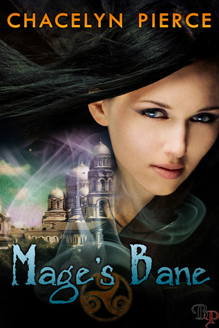 Mage's Bane by Chacelyn Pierce