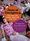 State of Emergency: The Way We Were: Britain 1970-1974