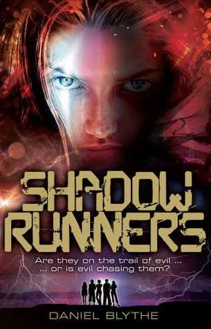Shadow Runners by Daniel Blythe