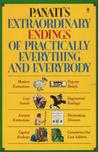 Panati's Extraordinary Endings of Practically Everything and Everybody