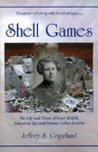 Shell Games The Life and Times of Pearl McGill, Industrial Spy and Pioneer Labor Activist