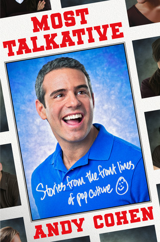 Most Talkative by Andy Cohen