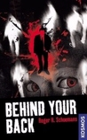 Behind your back
