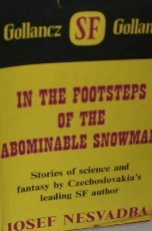 In the Footsteps of the Abominable Snowman: Stories of Science and Fantasy