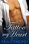 Tattoo My Heart (Heroes of Seaside Point, #1)