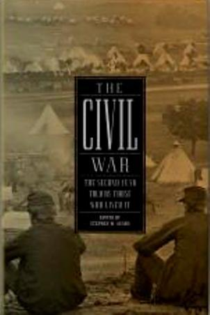 The Civil War: The Second Year Told By Those Who Lived It
