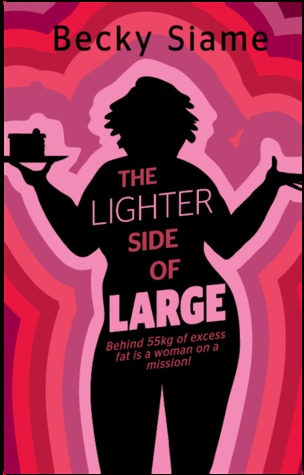 The Lighter Side of Large by Becky Siame