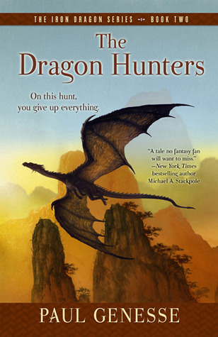 The Dragon Hunters by Paul Genesse