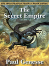 The Secret Empire (The Iron Dragon, #3)