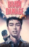 Brain Damage: A Trip Through Hell