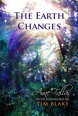 The Earth Changes by Anne Fallas