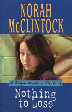 Nothing to Lose by Norah McClintock