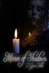 Mirror of Shadows by T. Lynne Tolles