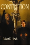 Contrition by Robert E. Hirsch