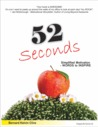 52 Seconds: Simplified Motivation - Words to Inspire