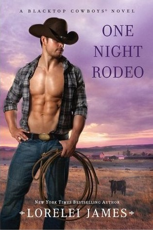 One Night Rodeo by Lorelei James