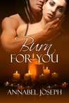 Burn for You (Club Mephisto, #2)