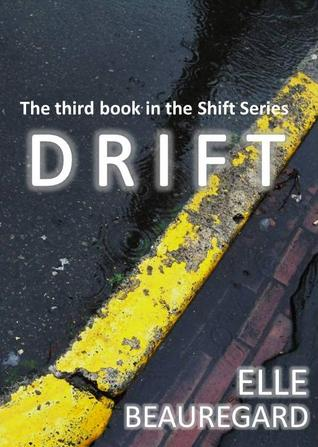 DRIFT (Shift #3)