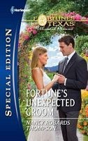 Fortune's Unexpected Groom by Nancy Robards Thompson
