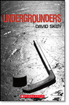 Undergrounders by David Skuy