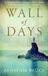 Wall Of Days by Alastair Bruce