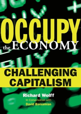 Occupy the Economy - Richard D. Wolff