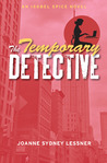 The Temporary Detective (Isobel Spice #1)