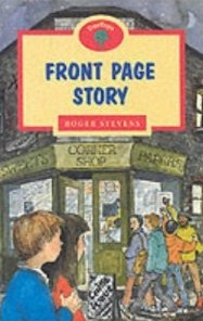 Front Page Story (Oxford Reading Tree: Stage 13: TreeTops)