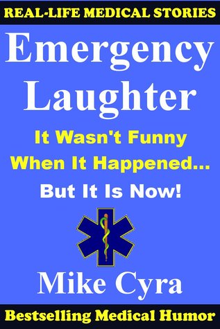 Emergency Laughter by Mike Cyra