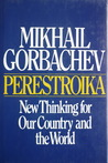 Perestroika New Thinking for Our Country and the World