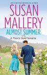 Almost Summer (Fool's Gold, #6.2)
